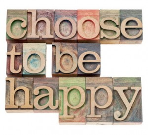 choose to be happy - positivity